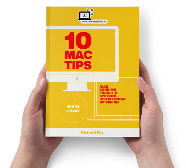 GRATIS e-book, 10 Mac-tips (Alle geheime finder- en systeeminstellingen op een rij